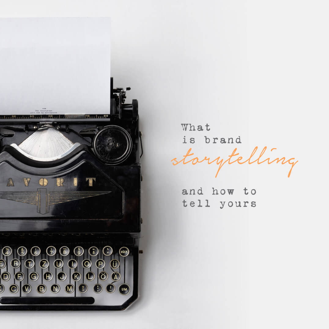 What is brand storytelling and how to tell yours