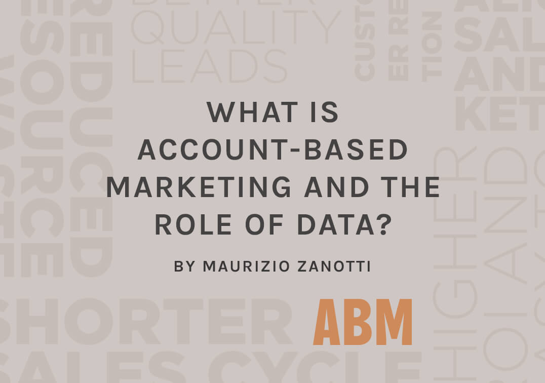 What is Account-Based Marketing and the Role of Data?
